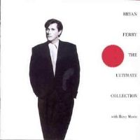 Bryan Ferry - The Ultimate Collection With Roxy Music - Vinyl LP